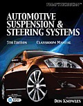 Classroom Manual for Automotive Suspension & Steering Systems