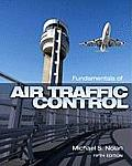 Fundamentals of Air Traffic Control (5TH 11 Edition)