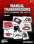 Manual Transmissions: Natef Stand. Job... (3RD 09 - Old Edition)