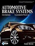 Today's Technician: Automotive Brake Systems, Classroom Manual
