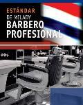 Estandar de Milady Barberia Profesional