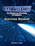 SynapseEHR 1.1 An Electronic Charting Simulation Exercise Booklet With CDROM
