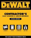 Dewalt Contractor's Daily Logbook & Jobsite Reference: Annual Edition (Dewalt Trade Reference)