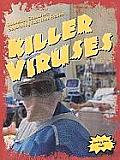 Killer Viruses (Doomsday Scenarios: Separating Fact from Fiction)