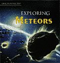 Exploring Meteors