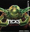 Ticks: Digging for Blood