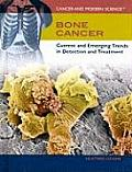 Bone Cancer: Current and Emerging Trends in Detection and Treatment
