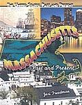 Massachusetts: Past and Present
