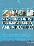 Searching Online for Image, Audio, and Video Files (Digital and Information Literacy)