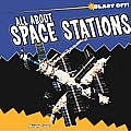 All About Space Stations