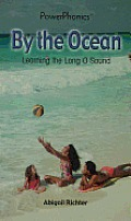 By the Ocean: Learning the Long O Sound
