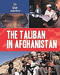 The Taliban in Afghanistan (In the News)