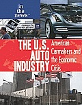 The U.S. Auto Industry: American Carmakers and the Economic Crisis