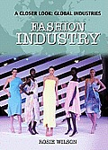 Fashion Industry (Closer Look: Global Industries)