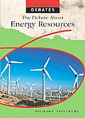 The Debate about Energy Resources (Ethical Debates)