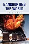 Bankrupting the World