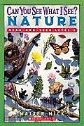 Can You See What I See?: Nature (Scholastic Reader - Level 1) Cover
