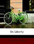 On Liberty-large Print Edition (08 Edition)