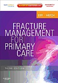 Fracture Management For Primary Care Expert Consult Online & Print