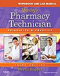 Mosby's Pharmacy Technician - Workbook and Lab. Manual (3RD 12 Edition)