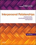 Interpersonal Relationships Professional Communication Skills for Nurses 6th Edition