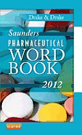 Saunders Pharmaceutical Word Book 2012 Cover