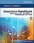 Workbook for Insurance Handbook for the Medical Office 12th edition