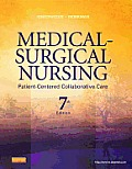 Medical Surgical Nursing Patient Centered Collaborative Care Single Volume 7th Edition