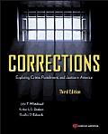 Corrections Exploring Crime Punishment & Justice In America