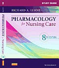 Study Guide for Pharmacology for Nursing Care Cover