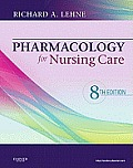 Pharmacology for Nursing Care-text Only (8TH 13 Edition)