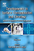 Developments in Surface Contamination and Cleaning, Vol. 3: Methods for Removal of Particle Contaminants
