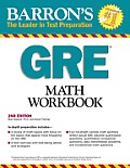 Barron's GRE Math Workbook, 2nd Edition (Barron's GRE Math Workbook)