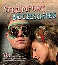 Steampunk Accessories 20 Projects to Help You Nail the Style