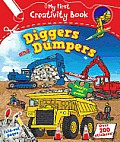 Diggers & Dumpers My First Creativity Book