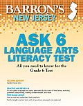 Barron's New Jersey Ask 6 Language Arts Literacy Test, 2nd Edition (Barron's New Jersey Ask6 Language Arts Literacy Test)