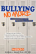 Bullying No More: Understanding and Preventing Bullying