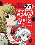 The Art of Drawing Manga Girls (Art Class)