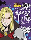 Art of Drawing Manga Villains
