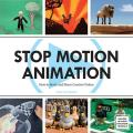 Stop Motion Animation How to Make & Share Creative Videos