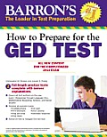 How to Prepare for the GED Test: All New Content for the Computerized 2014 Exam