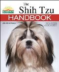 The Shih Tzu Handbook (Barron's Pet Handbooks)