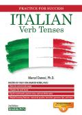 Italian Verb Tenses: Fully Conjugated Verbs (Practice for Success)
