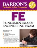 Barron's Fe Exam, 3rd Edition: Fundamentals of Engineering Exam