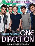 There's Only One Direction [With Poster]