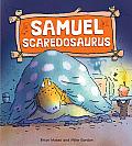 Samuel Scaredosaurus (Dinosaurs Have Feelings)