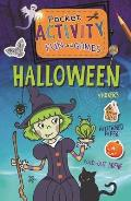 Halloween Pocket Activity Fun and Games: Games, Puzzles, Fold-Out Scenes, Patterned Paper, Stickers! (Pocket Activity Fun and Games)