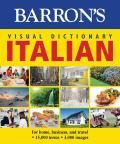 Barron's Visual Dictionary: Italian: For Home, Business, and Travel (Barron's Visual Dictionaries)