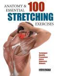 Anatomy & 100 Essential...