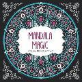 Mandala Magic Amazing Mandalas to Color